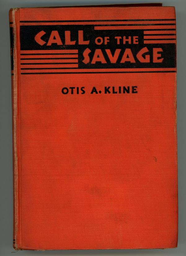 Call of the Savage by Otis Adelbert Kline (Signed, First Edition)
