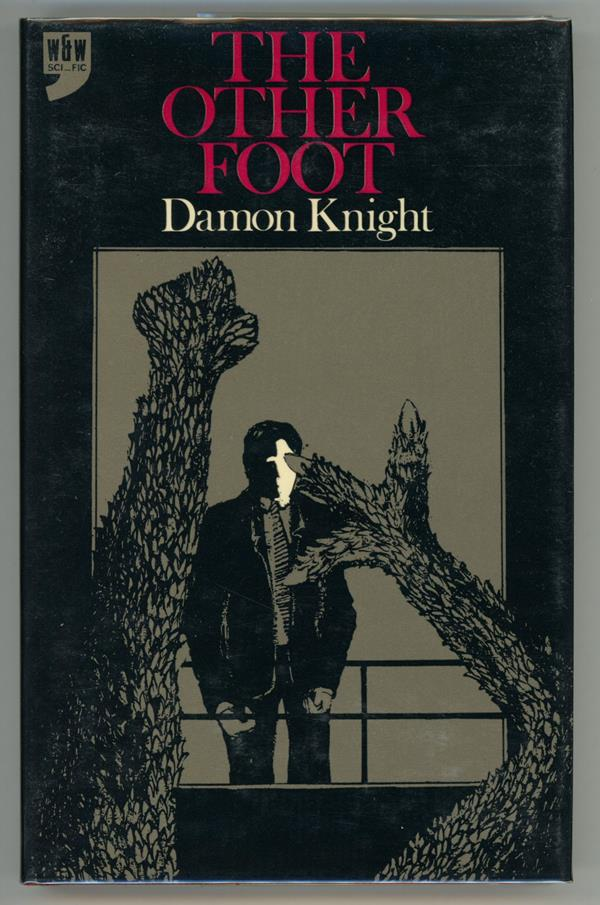 The Other Foot by Damon Knight (First Edition)- High Grade