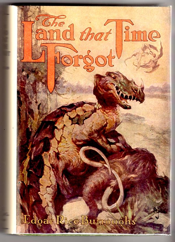 The LAND that TIME FORGOT by Edgar Rice Burroughs FIRST