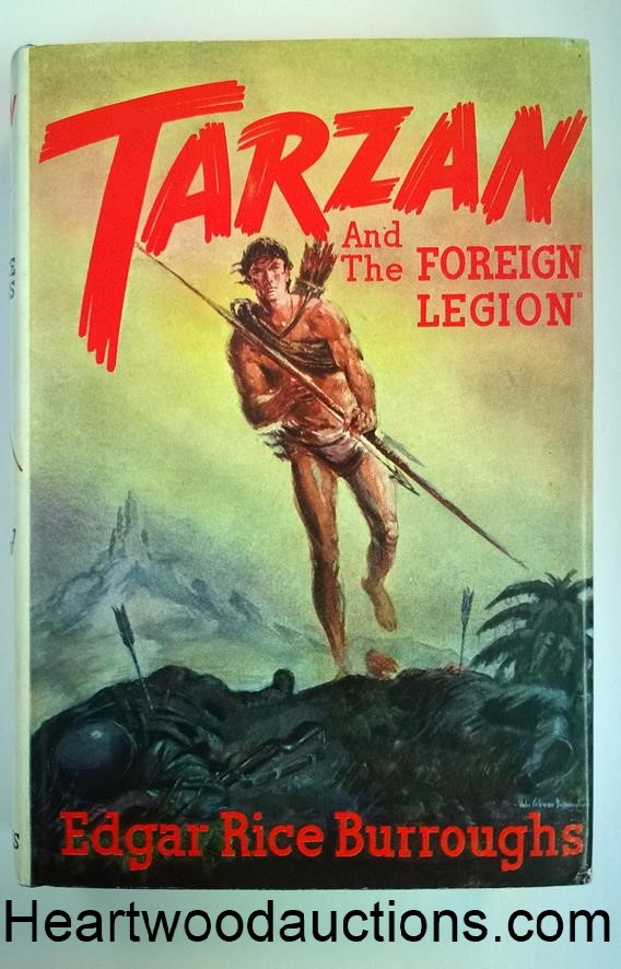 TARZAN and The Foreign Legion by Edgar Rice Burroughs FIRST, SIGNED Hulbert and John Coleman Burroughs High Grade