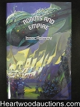 Robots and Empire by Isaac Asimov (Signed) (Slipcase)