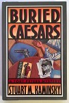 Buried Caesars by Stuart M. Kaminsky Unread Copy