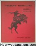 Frederic Remington Memorial Collection by Harold McCracken 1st